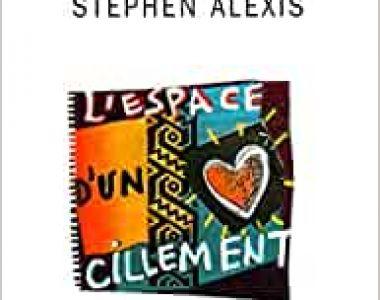 Proposition de lecture du CCKD: Lire L'espace d'un cillement de Jacques Stephen Alexis...